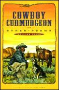 Cowboy Curmudgeon & Other Poems
