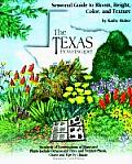 The Texas Flowerscaper: A Seasonal Guide to Bloom, Height, Color, and Texture