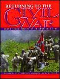 Returning To The Civil War Grand Reenact