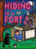 Hiding in a Fort: Backyard Retreats for Kids