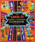 The Santa Fe School of Cooking Cookbook: Spirited Southwestern Recipes