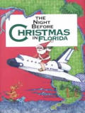 The Night Before Christmas in Florida