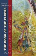 The Book of the Elders: Sayings of the Desert Fathers: The Systematic Collection