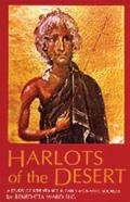 Cistercian Studies Series #106: Harlots of the Desert: A Study of Repentance in Early Monastic Sources