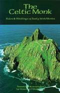Celtic Monk Rules & Writings of Early Irish Monks