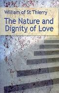 The Nature and Dignity of Love