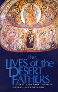 Cistercian Studies Series #34: The Lives of the Desert Fathers: The Historia Monachorum in Aegypto