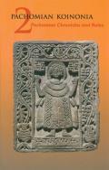 Pachomian Koinonia Volume 2 Pachomian Chroni
