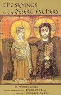 Sayings of the Desert Fathers The Alphabetical Collection