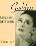 Goddess: Martha Graham's Dancers Remember