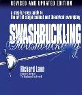 Swashbuckling : a Step-by-step Guide To the Art of Stage Combat and Theatrical Swordplay (99 Edition)