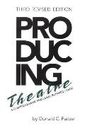 Producing Theatre (3RD 07 Edition)