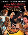 Modern Amazons: Warrior Women on Screen