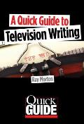 Quick Guide to Television Writing