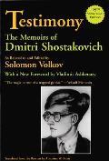 Testimony The Memoirs of Dmitri Shostakovich