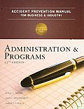 Accident Prevention Manual for Business and Industry Administration and Programs (13TH 09 Edition)