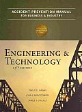 Accident Prevention Manual for Business and Industry: Engineering and Technology (13TH 09 Edition)