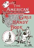 Nonpareil Books #0046: American Girls Handy Book