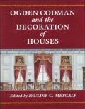 Ogden Codman & The Decoration Of Houses