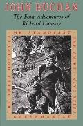 Four Adventures of Richard Hannay Mr Standfast The Three Hostages Greenmantle The Thirty Nine Steps