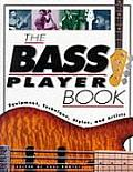 Goodwin #3: The Bass Player Book: Equipment, Technique, Styles, and Artists