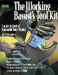 The Working Bassist's Tool Kit: The Art & Craft of Successful Bass Playing with CD (Audio)