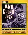 Afro-Cuban Jazz: Third Ear - The Essential Listening Companion
