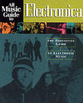 All Music Guide To Electronica