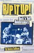 Rip It Up Rock & Roll Rulebreakers