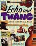 Echo & Twang Classic Guitar Music of the 50s
