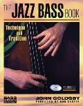 The Jazz Bass Book: Technique and Tradition (Bass Player Musician's Library) Cover