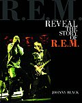 Reveal The Story Of R E M