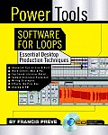 Power Tools Software for Loop Music Essential Desktop Production Techniques