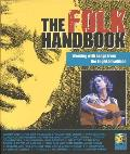 The Folk Handbook: Working with Songs from the English Tradition [With CD]
