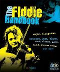 The Fiddle Handbook [With 2 CDs]