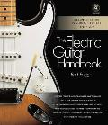 The Electric Guitar Handbook: A Complete Course in Modern Technique and Styles [With CD (Audio)]