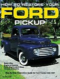 How To Restore Your Ford Pickup
