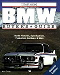 Illustrated BMW Buyers Guide 2nd Edition