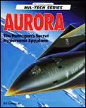 Aurora The Pentagons Secret Hypersonic S