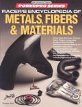 Racers Encyclopedia of Metals Fibers & Materials