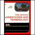 Fire Service Orientation and Terminology (3RD 93 Edition)