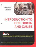 Introduction To Fire Origin and Cause (2ND 97 - Old Edition)