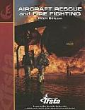 Aircraft Rescue and Fire Fighting (5TH 08 Edition)