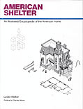 American Shelter An Illustrated Encyclopedia Of the American Home