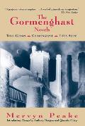 Gormenghast Novels: Titus Groan, Gormenghast, Titus Alone by Mervyn Peake