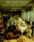The Vivien Greene Dolls' House Collection