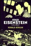 Sergei Eisenstein A Life In Conflict