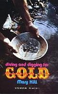Diving & Digging For Gold