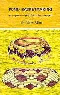 Pomo Basketmaking (72 Edition)