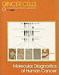 Molecular Diagnostics of Human Cancer